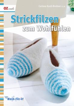 Strickfilzen zum Wohlfühlen, Corinna Kastl-Breitner