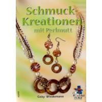 Schmuck-Kreationen mit Perlmutt