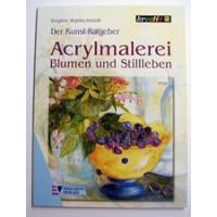 Acrylmalerei Blumen und Stillleben, Englisch Verlag