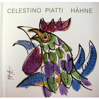 Celestino Piatti Hähne