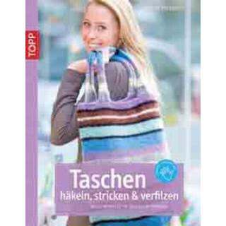 Taschen häkeln, stricken und verfilzen, Frauke Kiedaisch