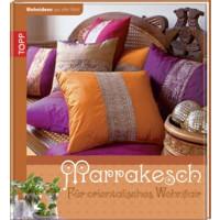 Wohnideen aus aller Welt - Marrakesch