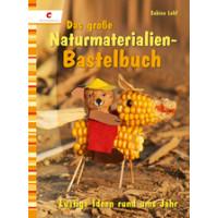 Basteln mit Naturmaterial, Sabine Lohf