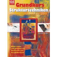 Grundkurs Strukturtechnik, Gabriele Schuller