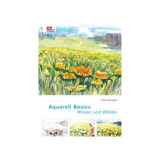 Aqua- Basics - Wiesen und Wälder, Peter Schneider