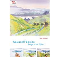 Aqua- Basics - Berge und Landschaften, Peter Schneider
