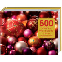 Kreative Weihnachtsideen 500 mal