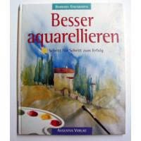 Besser Aquarellieren - Augustus Verlag