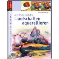 Landschaften aquarellieren, Th. Weisenberger